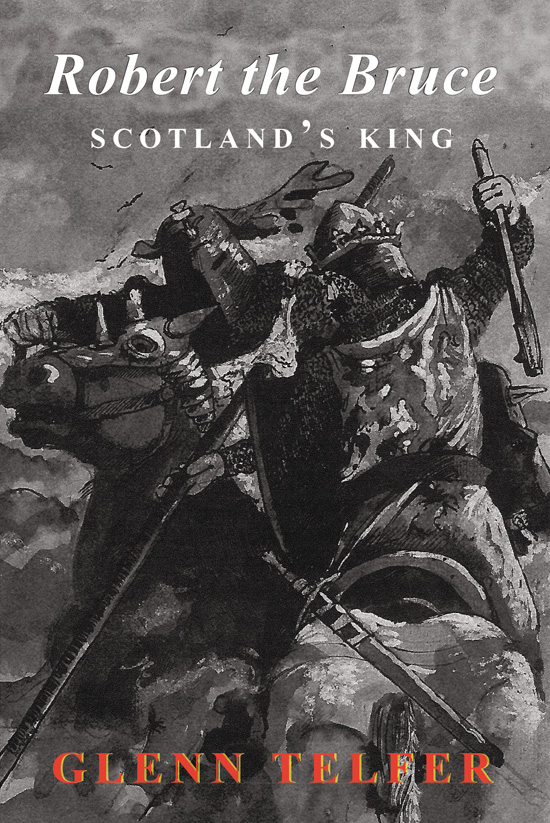 Robert the Bruce: Scotland's King